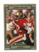 JOHN TAYLOR SAN FRANCISCO 49ER'S 1990 TRADING CARD #249 WITH 3D EFFECT